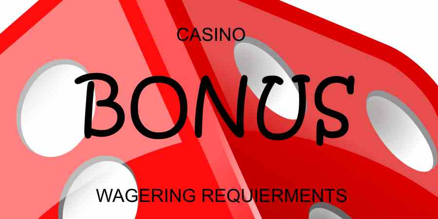 Understanding Wagering Requirements