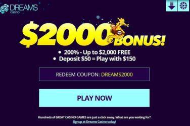 Dreams Deposit Bonus DREAMS2000