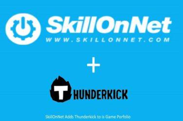 SkillOnNet Integrates Thunderkick Slots
