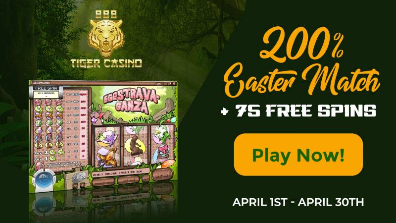 888 Tiger Casino Easter Bonus 75 Free Spins On Eggstravaganza Slot