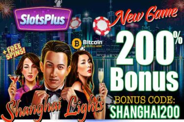 Slots Plus Casino SHANGHAI200