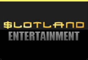 Slotland Entertainment casinos