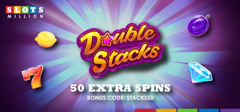 SlotsMillion Free Spins On Double Stacks