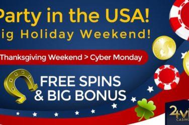 24vip Thanksgiving Weekend Bonuses