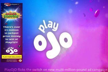 PlayOJO Multi-Million-Ad Campaign