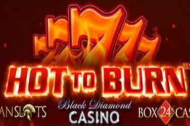 Hot To Burn Slots Bonus & Free Spins
