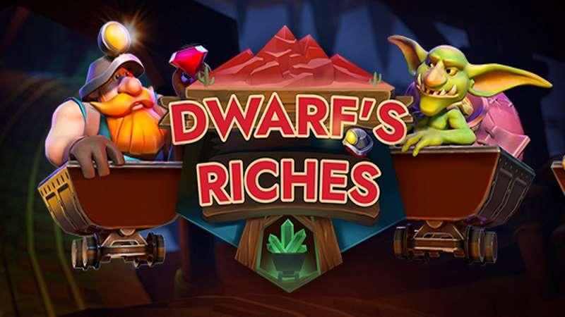 Dwarf's Riches
