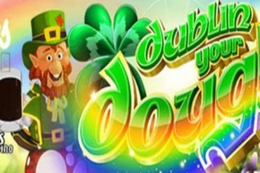 Dublin Your Dough 20 Free Spins